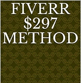 Fiverr $297 Method